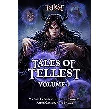 Tales of Tellest: Volume One