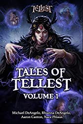 Tales of Tellest: Volume One