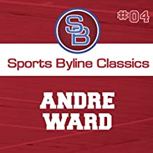 Sports Byline: Andre Ward Speech by Ron Barr Narrated by Ron Barr