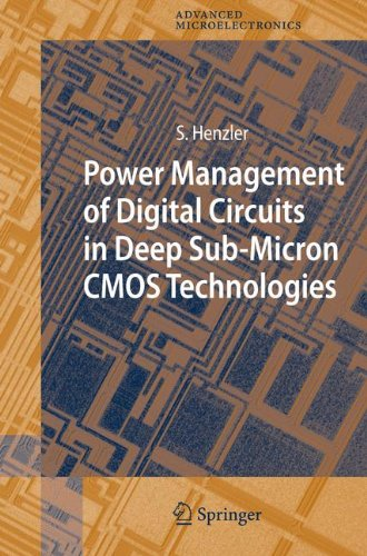 Power Management Of Digital Circuits In Deep Sub Micron Cmos Technologies  Springer Series In Advanced Microelectronics