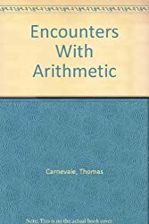 Encounters With Arithmetic