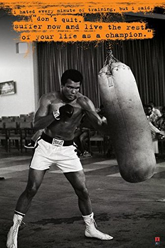 Muhammad Ali Don't Quit Quote Boxing Motivational Sports Poster 24 x 36 (Sports Motivational Poster)