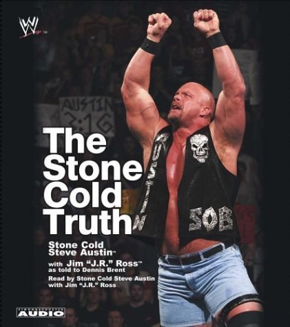Download The Stone Cold Truth Abridged edition by Ross, J.R., Brent, Dennis, Austin, Steve published by Simon & Schuster Audio (2003) [Audio Cassette] PDF