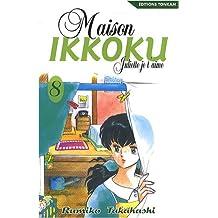 MAISON IKKOKU T08 : JULIETTE JE T'AIME