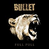 "Bullet: Full Pull (Digisleeve im ""Vinyl Look"") (Audio CD)"