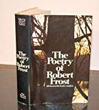 img - for The Poetry of Robert Frost: All Eleven of His Books-Complete book / textbook / text book