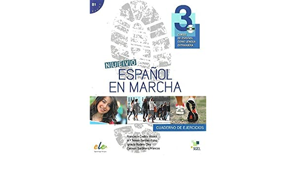 Nuevo Espanol en Marcha 3: Exercises Book with CD Level B1: Level 3: Curso de Espanol Como Lengua Extranjera by Francisco Castro Viudez (2014-08-15): ...