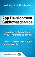App Development Guide: Wack-A Mole Front Cover