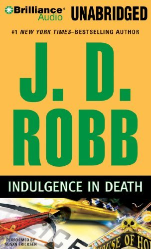 By J.D. Robb: Indulgence in Death [Audiobook]