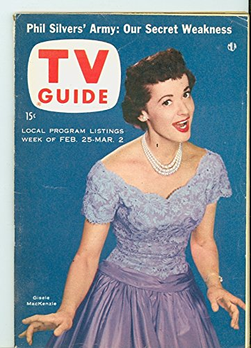 1956 TV Guide Feb 25 Giselle MacKenzie - Wisconson Edition NO MAILING LABEL Excellent (5 out of 10) Lightly Used...
