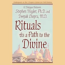 Rituals as a Path to the Divine