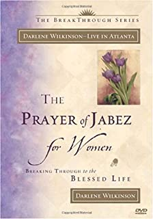 The Prayer of Jabez: Breaking Through to the Blessed Life: Bruce