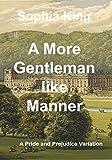 A More Gentlemanlike Manner