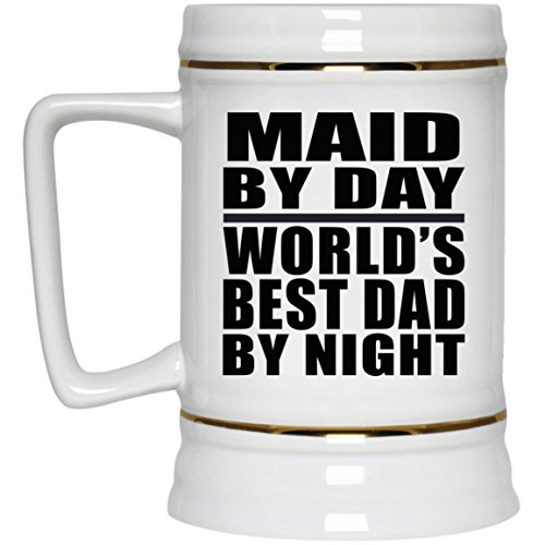 Maid By Day World's Best Dad By Night - 22oz Beer Stein Ceramic Bar Mug Tankard - Gift for Father Dad from Daughter Son Mother's Father's Day Birthday Anniversary -