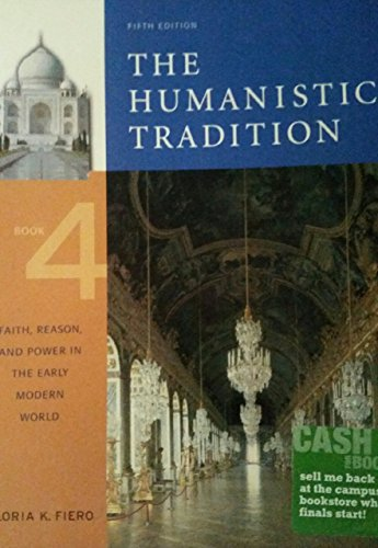 HUMANISTIC TRADITION,BK.4,5+6