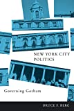 New York City Politics: Governing Gotham