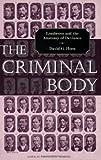 The Criminal Body, David Horn, 0415947294