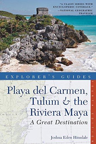 Download Explorer's Guide Playa del Carmen, Tulum & the Riviera ...