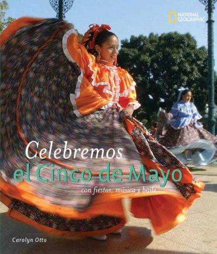 Download Celebremos el Cinco de Mayo: con fiestas, musica y baile (Holidays Around the World) (Spanish Edition) ebook