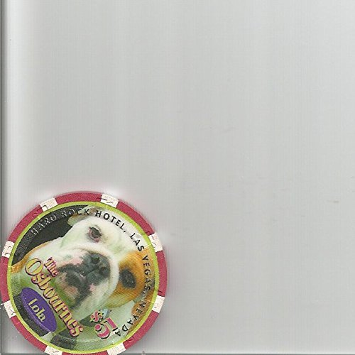 Lola Chip ($5 hard rock the osbournes lola dog pug nevada casino chip ozzy dogs)