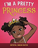 img - for I'm a Pretty Princess book / textbook / text book