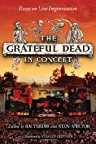 "Jim Tuedio and Stan Spector, ""The Grateful Dead in Concert: Essays on Live Improvisation"" (McFarland, 2010)"