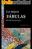 Las mejores fabulas de todos los tiempos (Spanish Edition)