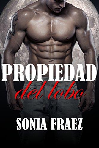Propiedad del lobo (Spanish Edition)