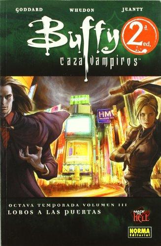 Descargar Libro Buffy Cazavampiros 8ª Temporada. Vol. 3. Lobos A Las Puertas Joss Whedon