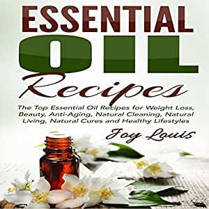 Essential Oil Recipes Audiobook