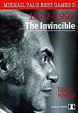The Invincible: Mikhail Tal's Best Games 3 - Tibor Karolyi