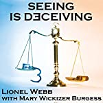 Seeing Is Deceiving: A Gail Brevard Mystery, Book 1 | Lionel Webb,Mary Wickizer Burgess