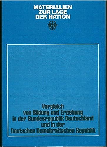 Book Vergleich von Bildung und Erziehung in der Bundesrepublik Deutschland und in der Deutschen Demokratischen Republik (Materialien zur Lage der Nation) (German Edition)