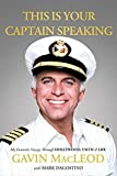 This Is Your Captain Speaking: My Fantastic Voyage Through Hollywood, Faith and   Life