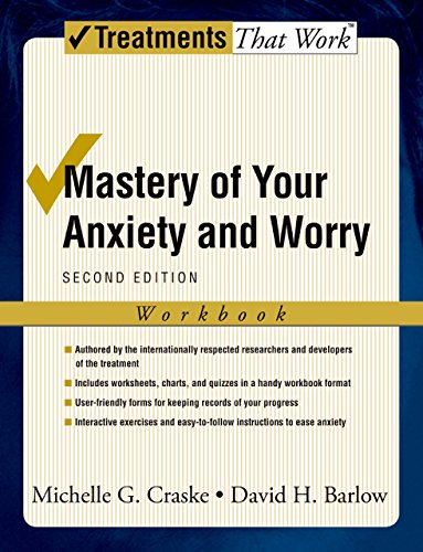 Mastery of Your Anxiety and Worry (Treatments That Work)