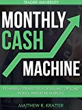 download ebook monthly cash machine: powerful strategies for selling options in bull and bear markets pdf epub