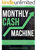 Monthly Cash Machine: Powerful Strategies for Selling Options in Bull and Bear Markets