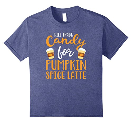 [Kids Will Trade Candy for Pumpkin Spice Latte T Shirt 8 Heather Blue] (Pumpkin Spice Latte Costume)