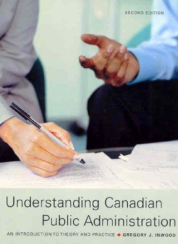 Understanding Canadian Public Administration Cdn