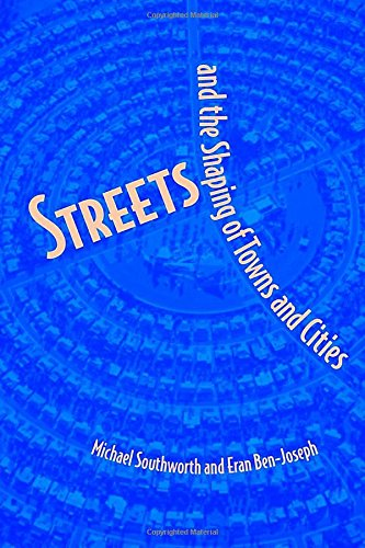 Pdf Transportation Streets and the Shaping of Towns and Cities