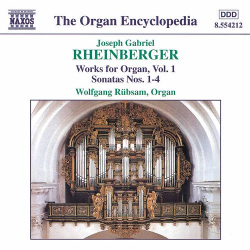 Rheinberger: Works For Organ, Vol. 1 (Vol 1 Organ)
