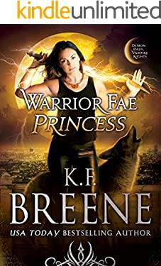 Warrior Fae Princess (A Demon Days, Vampire Nights Novel Book 2)
