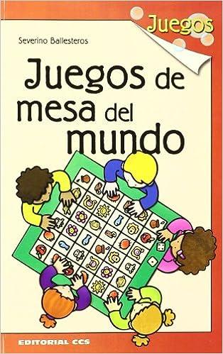 Juegos De Mesa Del Mundo - 1ª Edición: 14: Amazon.es: Ballesteros Alonso, Severino: Libros
