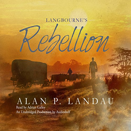 Langbourne's Rebelliousness: The Langbourne Series