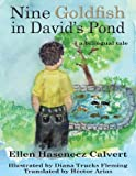 Nine Goldfish in David's Pond