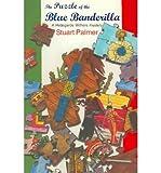 The Puzzle of the Blue Banderilla, Stuart Palmer, 0915230704