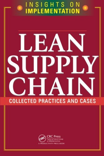 Lean Supply Chain (Insights on Implementation)