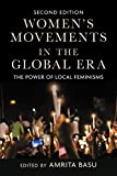 img - for Women s Movements in the Global Era: The Power of Local Feminisms book / textbook / text book