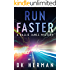 RUN FASTER: A Hallie James Mystery (The Hallie James Mysteries Book 2)
