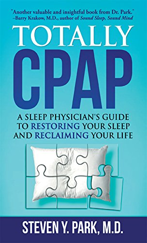 Totally CPAP: A Sleep Physician's Guide to